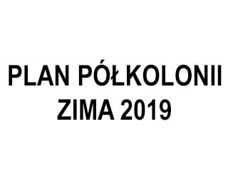 Plan półkolonii – ZIMA 2019